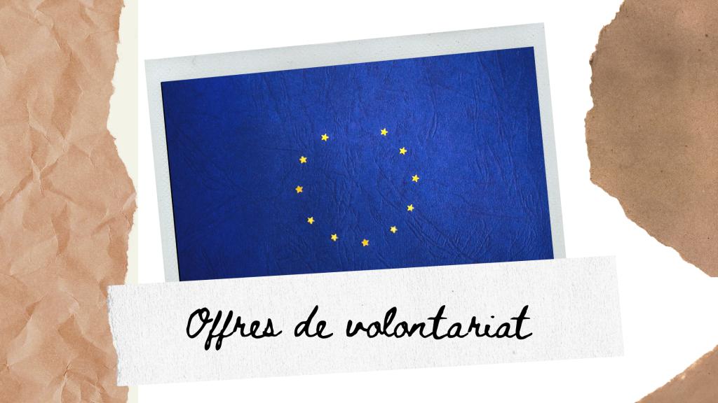 Offres de volontariat en Corps Européen de Solidarité (CES)